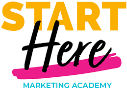 START HERE Marketing Academy