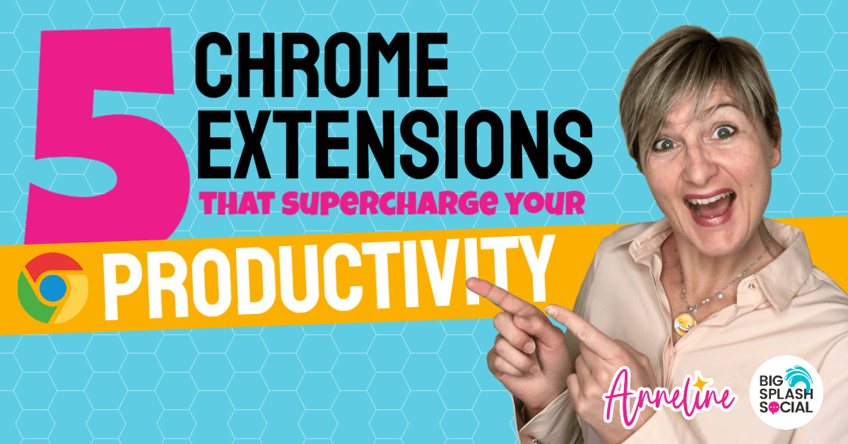 5 Chrome Extensions that Supercharge Your Productivity